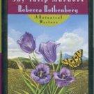 Rothenberg, Rebecca. The Shy Tulip Murders