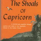 Ommanney, F. D. The Shoals Of Capricorn