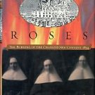 Schultz, Nancy Lusignan. Fire And Roses: The Burning of the Charlestown Convent, 1834