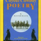 Black, Baxter. Coyote Cowboy Poetry