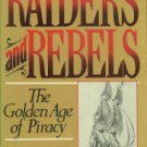 Sherry, Frank. Raiders And Rebels: The Golden Age of Piracy
