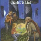 De Lint, Charles. The Little Country