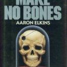 Elkins, Aaron. Make No Bones