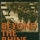 Burgett, Donald R. Beyond The Rhine: A Screaming Eagle in Germany