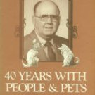 Riddle, John T. Forty Years With People And Pets