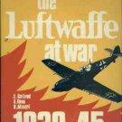 Galland, A, Ries, K, and Ahnert, R. The Luftwaffe At War, 1939-1945
