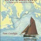 Cunliffe, Tom. Topsail & Battleaxe: A Voyage in the Wake of the Vikings