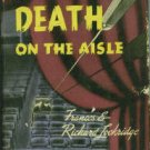 Lockridge, Frances, and Lockridge, Richard. Death On The Aisle: A Mr. and Mrs. North Mystery