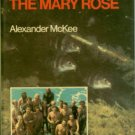 McKee, Alexander. How We Found The Mary Rose