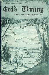 Huston, Ruth. Observations Of God's Timing In The Kentucky Mountains