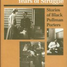 Santino, Jack. Miles Of Smiles, Years Of Struggle: Stories of Black Pullman Porters
