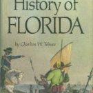 Tebeau, Charlton W. A History Of Florida