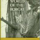 Van Wormer, Joe. The World Of The Bobcat
