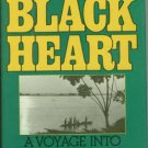 Hyland, Paul. The Black Heart: A Voyage Into Central Africa