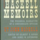 Haskell, John Cheves. The Haskell Memoirs
