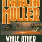 Muller, Marcia. While Other People Sleep