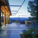 Paul, Linda Leigh. Coastal Retreats: The Pacific Northwest And The Architecture Of Adventure