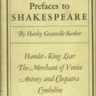 Granville-Barker, Harley. Prefaces To Shakespeare, Volume I: Hamlet, King Lear...