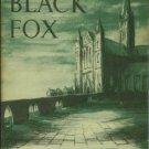 Heard, Gerald. The Black Fox: A Novel of the Seventies