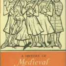 Davis, R. H. C. A History Of Medieval Europe: From Constantine to Saint Louis