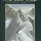 Ridgeway, Rick. The Last Step The American Ascent of K2