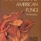 McIlvanine, Charles. One Thousand American Fungi: Toadstools, Mushrooms, Fungi...
