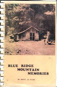 Hicks, Betty Jo. Blue Ridge Mountain Memories