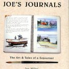 Miller, Joe. Joe's Journal: The Art & Tales Of A Sojourner: A Decade Of Watercolor Journaling