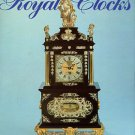 Jagger, Cedric. Royal Clocks: The British Monarchy And Its Timekeepers,1300-1900