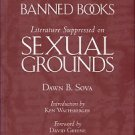 Sova, Dawn B. Banned Books: Literature Suppressed On Sexual Grounds