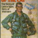McConnell, Malcolm. Into The Mouth Of The Cat: The Story of Lance Sijan, Hero of Vietnam