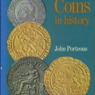 Porteous, John. Coins In History