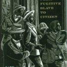 Collison, Gary. Shadrach Minkins: From Fugitive Slave to Citizen