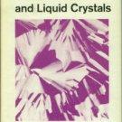 Gould, Robert F., ed. Ordered Fluids And Liquid Crystals: A Symposium...