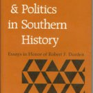Race, Class, And Politics In Southern History: Essays in Honor of Robert F. Durden