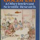 Hartston, William. Drunken Goldfish & Other Irrelevant Scientific Research