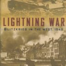 Powaski, Ronald E. Lightning War: Blitzkrieg in the West, 1940