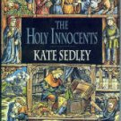 Sedley, Kate. The Holy Innocents