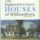 Whiffen, Marcus. The Eighteenth-Century Houses Of Williamsburg: A Study of Architecture...