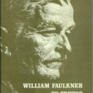 Webb, James W, and Green, A. Wigfall, Eds. William Faulkner Of Oxford