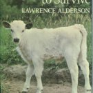 Alderson, Lawrence. The Chance To Survive: Rare Breeds in a Changing World