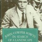 Coates, C. A. John Cowper Powys: In Search of a Landscape