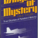 Titler, Dale. Wings Of Mystery: True Stories of Aviation History