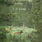 Larson, T. A. Wyoming: A Bicentennial History