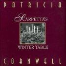 Cornwell, Patricia. Scarpetta's Winter Table
