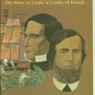 Taylor, Frank J. From Land And Sea: The Story of Castle and Cooke of Hawaii