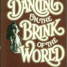 Moffat, Frances. Dancing On The Brink Of The World: The Rise and Fall of San Francisco Society