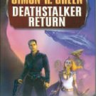 Green, Simon R. Deathstalker Return