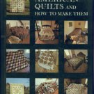 Houck, Carter, and Miller, Myron. American Quilts And How To Make Them