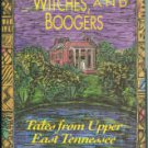 Price, Charles Edwin. Haints, Witches, And Boogers: Tales from Upper East Tennessee